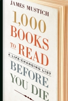 Jacket Image For: 1,000 Books to Read Before You Die