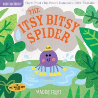 Jacket Image For: Indestructibles: The Itsy Bitsy Spider