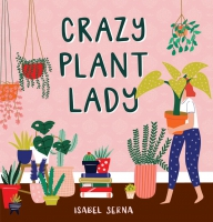 Jacket Image For: Crazy Plant Lady