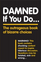 Jacket Image For: Damned If You Do . . .
