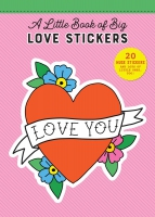 Jacket Image For: A Little Book of Big Stickers: 20 Huge Love Stickers