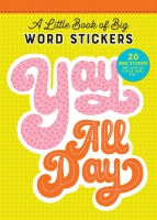 Jacket Image For: A Little Book of Big Stickers:  20 Huge Word Stickers