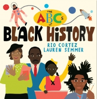 Jacket Image For: The ABCs of Black History