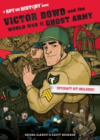 Jacket Image For: Victor Dowd and the World War II Ghost Army