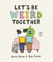 Jacket Image For: Let's Be Weird Together