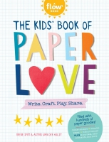 Jacket Image For: The Kids' Book of Paper Love