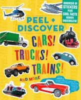 Jacket Image For: Peel & Discover: Cars! Trucks! Trains! And More