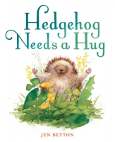 Jacket Image For: Hedgehog Needs a Hug