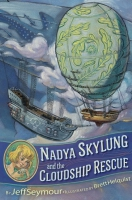 Jacket Image For: Nadya Skylung and the Cloudship Rescue