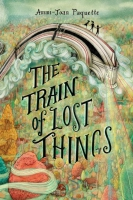 Jacket Image For: The Train of Lost Things