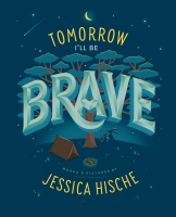 Jacket Image For: Tomorrow I'll Be Brave
