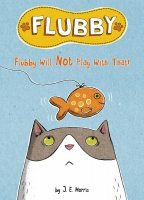 Jacket Image For: Flubby Will Not Play with That