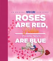 Jacket Image For: Roses Are Red, Pickles Are Blue
