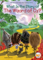 Jacket Image For: What Is the Story of The Wizard of Oz?