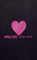 Jacket Image For: Mad Libs After Dark