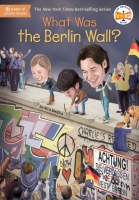 Jacket Image For: What Was the Berlin Wall?
