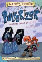 Jacket Image For: Princess Pulverizer Watch That Witch! #5