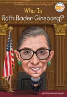 Jacket Image For: Who Is Ruth Bader Ginsburg?