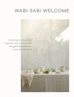 Jacket Image For: Wabi-Sabi Welcome