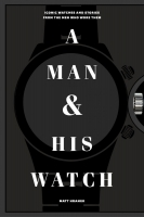 Jacket Image For: A Man and His Watch