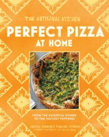 Jacket Image For: The Artisanal Kitchen: Perfect Pizza at Home
