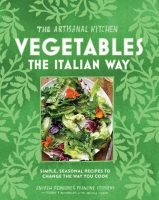 Jacket Image For: The Artisanal Kitchen: Vegetables the Italian Way