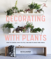 Jacket Image For: Decorating with Plants