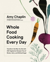 Jacket Image For: Whole Food Cooking Every Day
