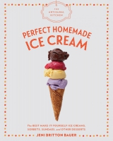 Jacket Image For: The Artisanal Kitchen: Perfect Homemade Ice Cream
