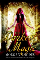Jacket Image For: The Darkest Magic