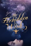 Jacket Image For: The Forbidden Wish