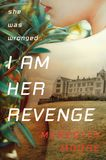 Jacket image for I Am Her Revenge