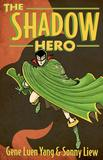 Jacket Image For: The Shadow Hero