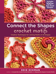 Jacket Image For: Connect the Shapes Crochet Motifs