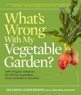 Jacket Image For: What's Wrong With My Vegetable Garden?