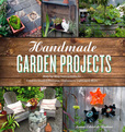 Jacket Image For: Handmade Garden Projects