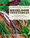 Jacket image for The Beginner's Guide to Growing Heirloom Vegetables