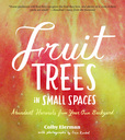 Jacket Image For: Fruit Trees in Small Spaces