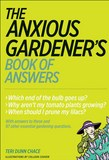 Jacket Image For: The Anxious Gardener's Book of Answers