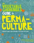 Jacket image for The Vegetable Gardener's Guide to Permaculture