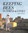 Jacket image for Keeping Bees in Towns and Cities