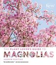 Jacket image for The Plant Lover's Guide to Magnolias
