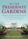 Jacket Image For: All the Presidents' Gardens
