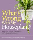 Jacket Image For: What's Wrong With My Houseplant?
