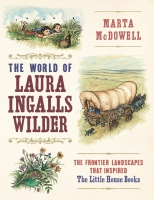 Jacket Image For: The World of Laura Ingalls Wilder