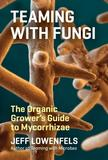 Jacket Image For: Teaming with Fungi