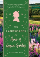 Jacket Image For: The Landscapes of Anne of Green Gables
