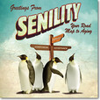 Jacket Image For: Greetings From Senility