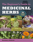 Jacket Image For: The Beginner's Guide to Medicinal Herbs
