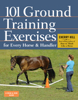 Jacket Image For: 101 Ground Training Execises for Every Horse & Handler